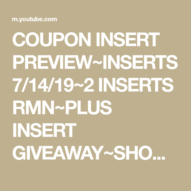 Coupon Insert Preview Inserts 7 14 19 2 Inserts Rmn Plus Insert Giveaway Should U Buy Youtube Coupon Inserts Get Paid To Shop Extreme Couponing