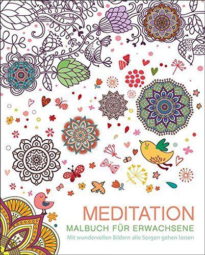 Malbuch für Erwachsene: Meditation: Mit wundervollen Bild... https://www.amazon.de/dp/3741520721/ref=cm_sw_r_pi_dp_x_3SSnyb2ZMNTBY