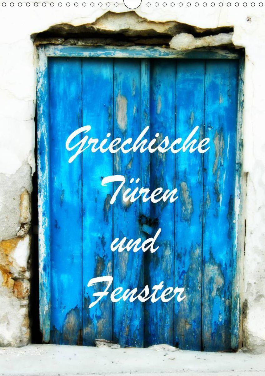 Griechische Türen und Fenster Kalender - JUSTART on Calvendo