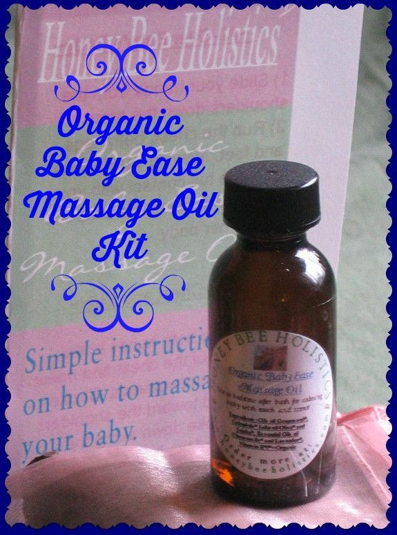 """Organic Baby Ease Massage Oil ~ Plus FREE Easy Massage """"How to"""" Instruction Pamphlet"""