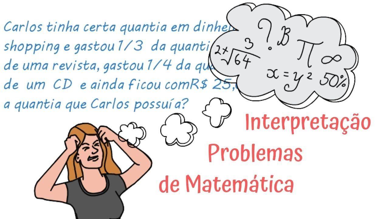 Interpretando Problemas De Matematica Aulas De Matematica Problemas De Matematica Matematica