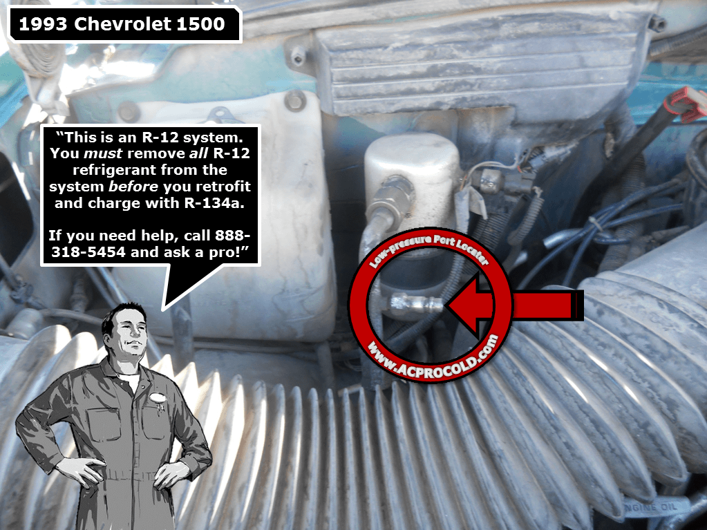 1993 Chevrolet Silverado 1500 - Low Side Port for A/C Recharge #acprocold #acpro #r134a #refrigerant - www.acprocold.com