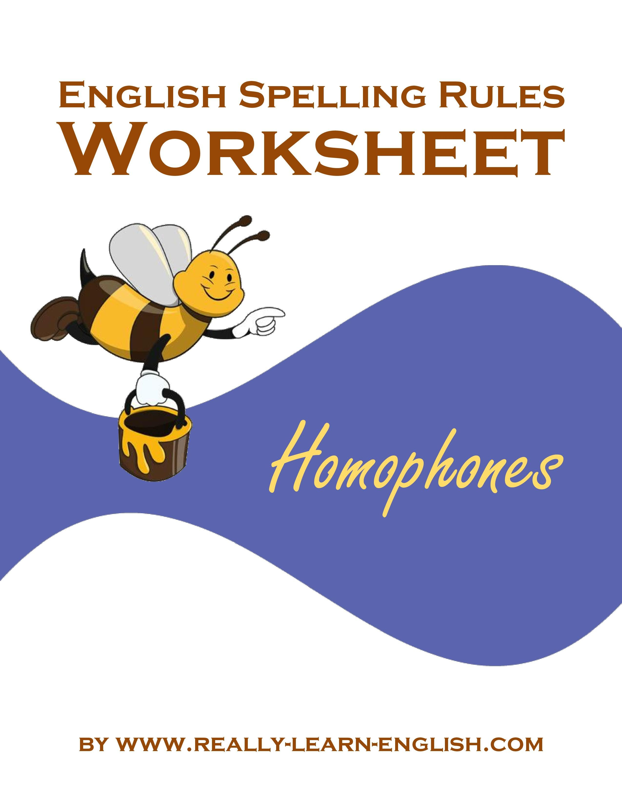 worksheet Spelling Rules Worksheets the complete list of english spelling rules lesson 2 homophones on magic e also called silent with free printable worksheets and answer key