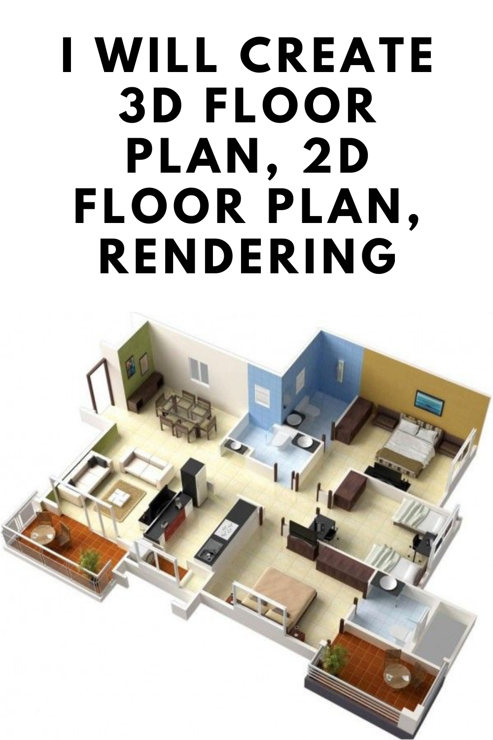 I Will Create 3d Floor Plan 2d Floor Plan Rendering Floorplans Dream Home Plans Floor Plan Diy House Plans Floor Plans Open Floor House Plans