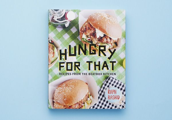 Hungry for That by Raph Rashid.  Book photography by Lauren Bamford.  Our Photo - Eve Wilson.