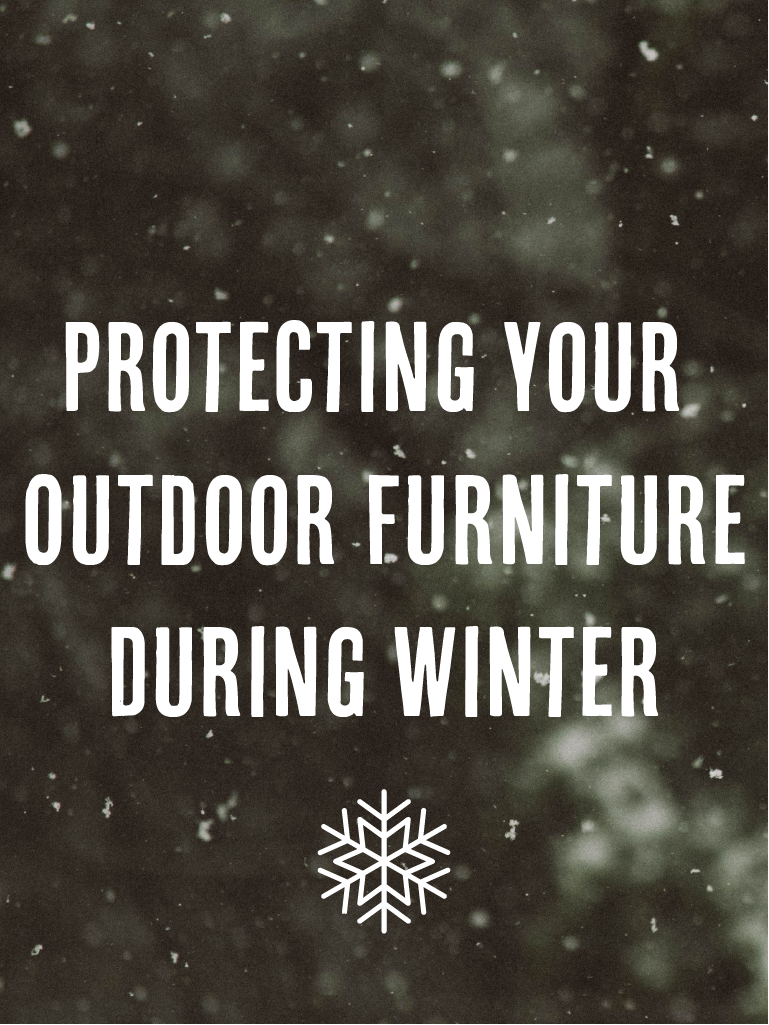 How To Protect Outdoor Furniture From Snow And Winter Damage With The Proper Patio Furniture Maintenance Patio Productions Patio Furniture Winter Maintenance Backyard Furniture