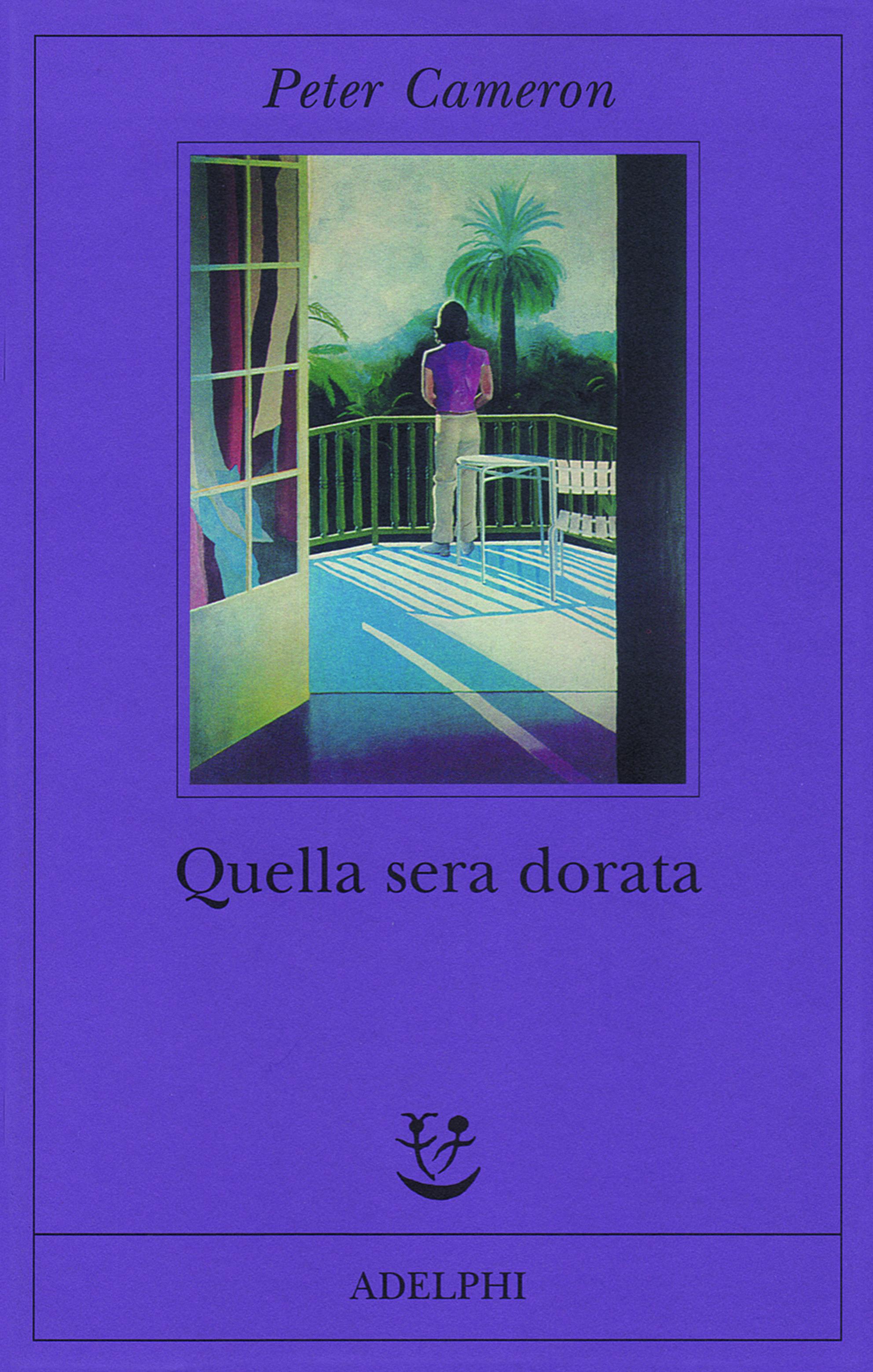 Quella sera dorata, The City of Your Final Destination published in Italian by Adelphi