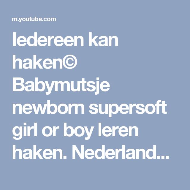 Iedereen Kan Haken Babymutsje Newborn Supersoft Girl Or Boy Leren