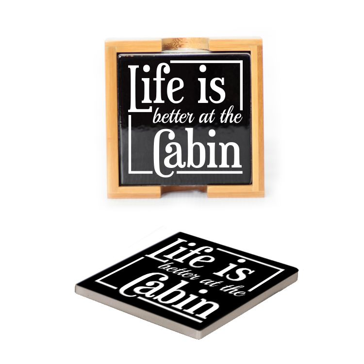 Ceramic Coasters (set of 4) - Life is better at the Cabin