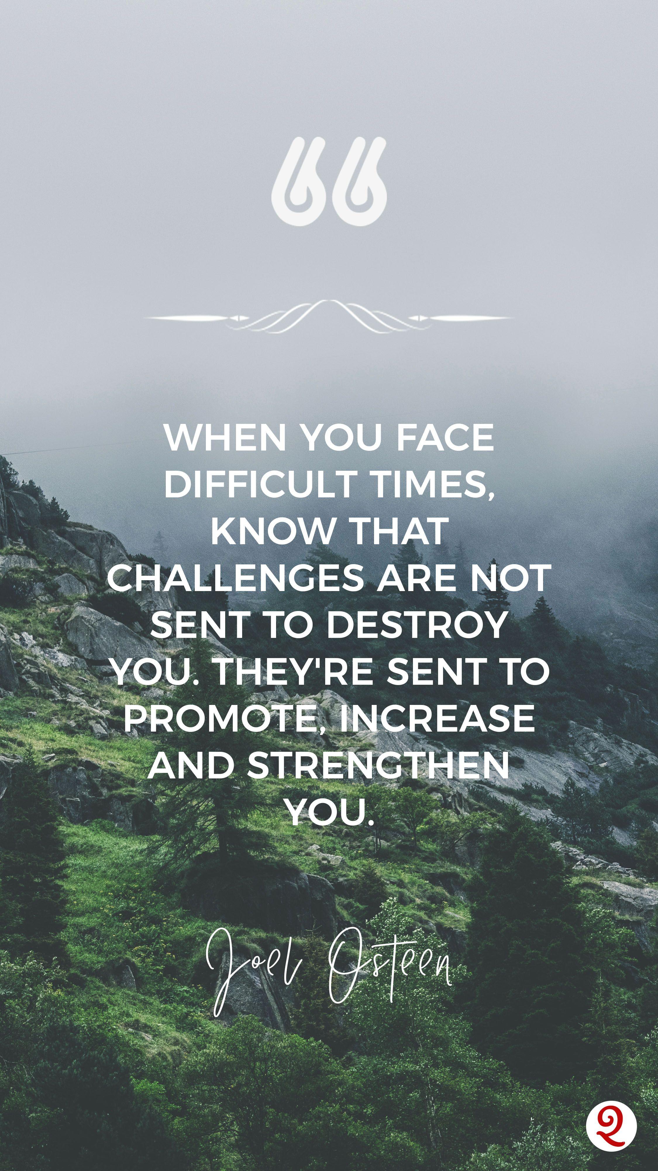 """Joel Osteen """"Challenges in Life"""" Life quotes, Joel"""