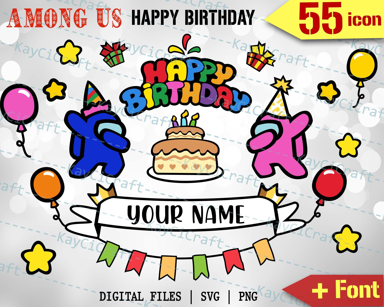 Etsy Shop Personalized Among Us Happy Birthday Design Custom Gift Among Us Svg Among Us Cha Happy Birthday Design Birthday Design Birthday Card Template