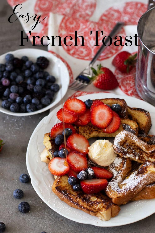 Easy French Toast Recipe Breakfast Brunch Recipes Delicious Breakfast Recipes French Toast Easy