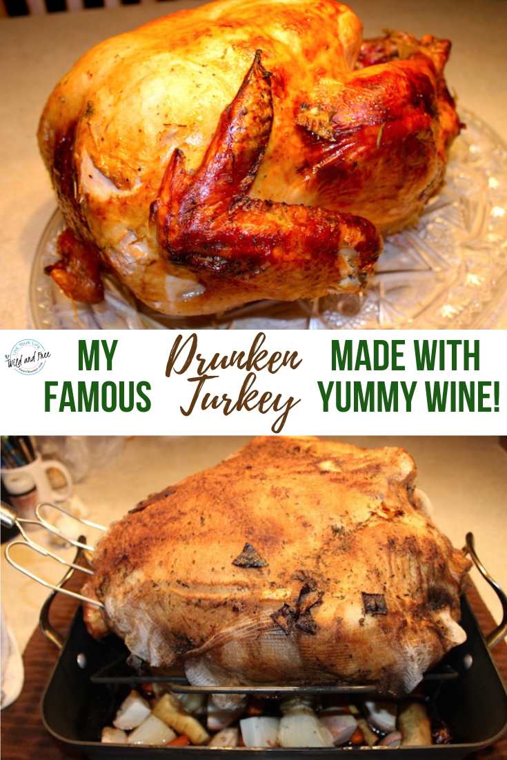 My Famous Drunken Turkey Recipe Turkey Recipes Drunken Turkey