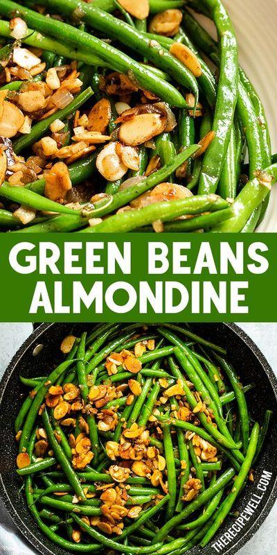 Green Beans Almondine -   19 thanksgiving sides recipes green beans ideas