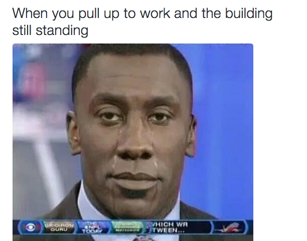 Each Morning Before Work You Re Consumed With Disappointment When You Pull Up Work Humor Work Quotes Funny Work Memes