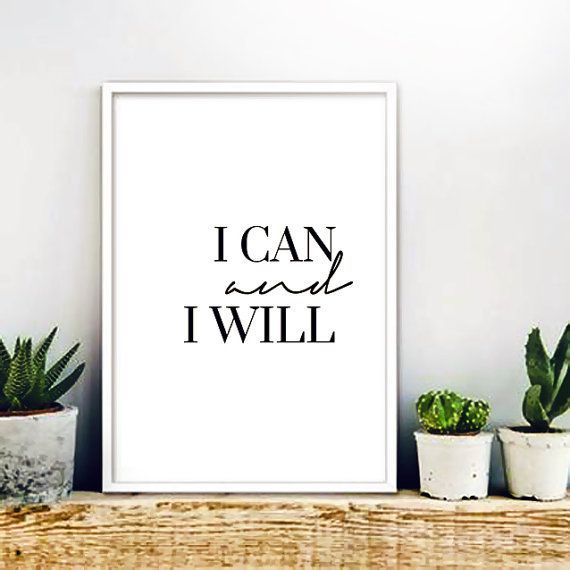I can and i will minimalist print instant download for Home office wall decor ideas