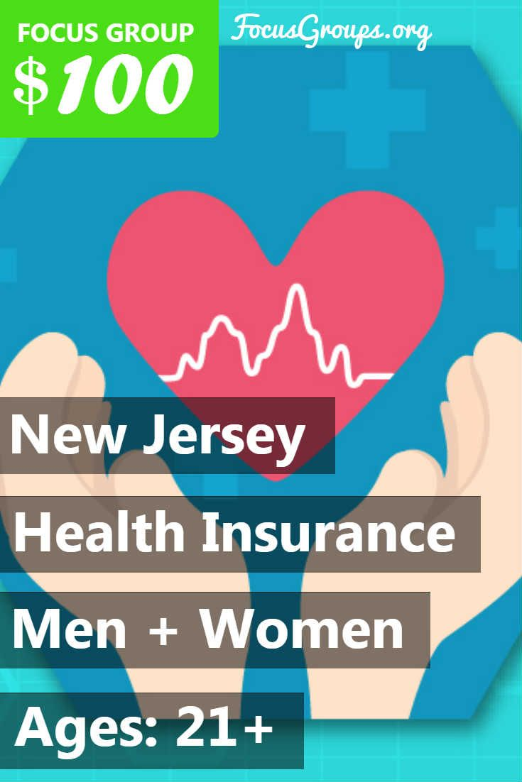 Focus Group On Health Insurance In New Jersey 100 Focus Group