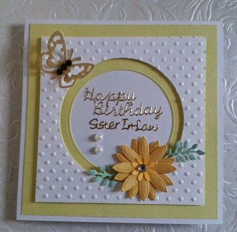 A Card For My Sister In Law Embossed Cards Handmade Birthday Cards Birthday Cards