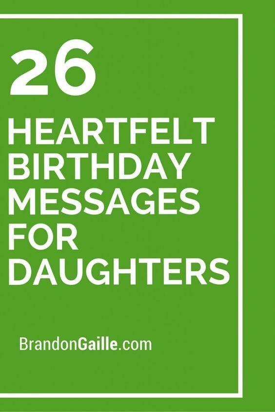 27 Heartfelt Birthday Messages For Daughters Verses Pinterest