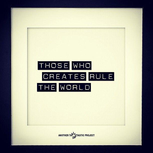those who creates rule the world