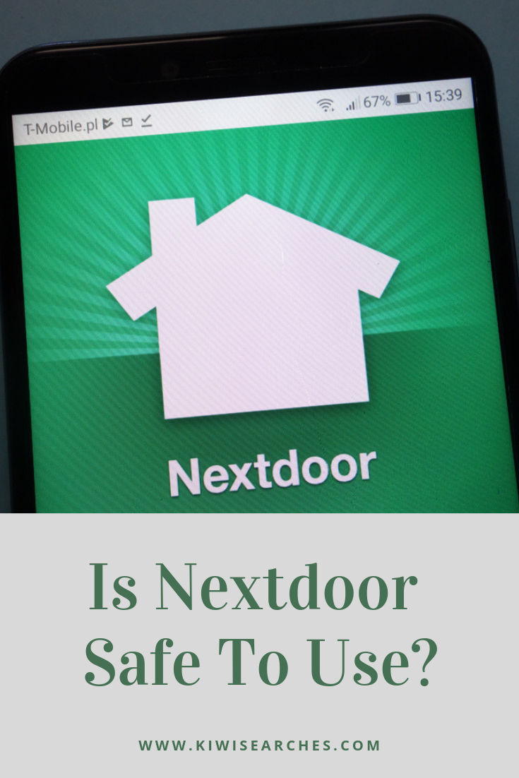 Is Nextdoor Safe To Use? Ways To Protect Yourself On It