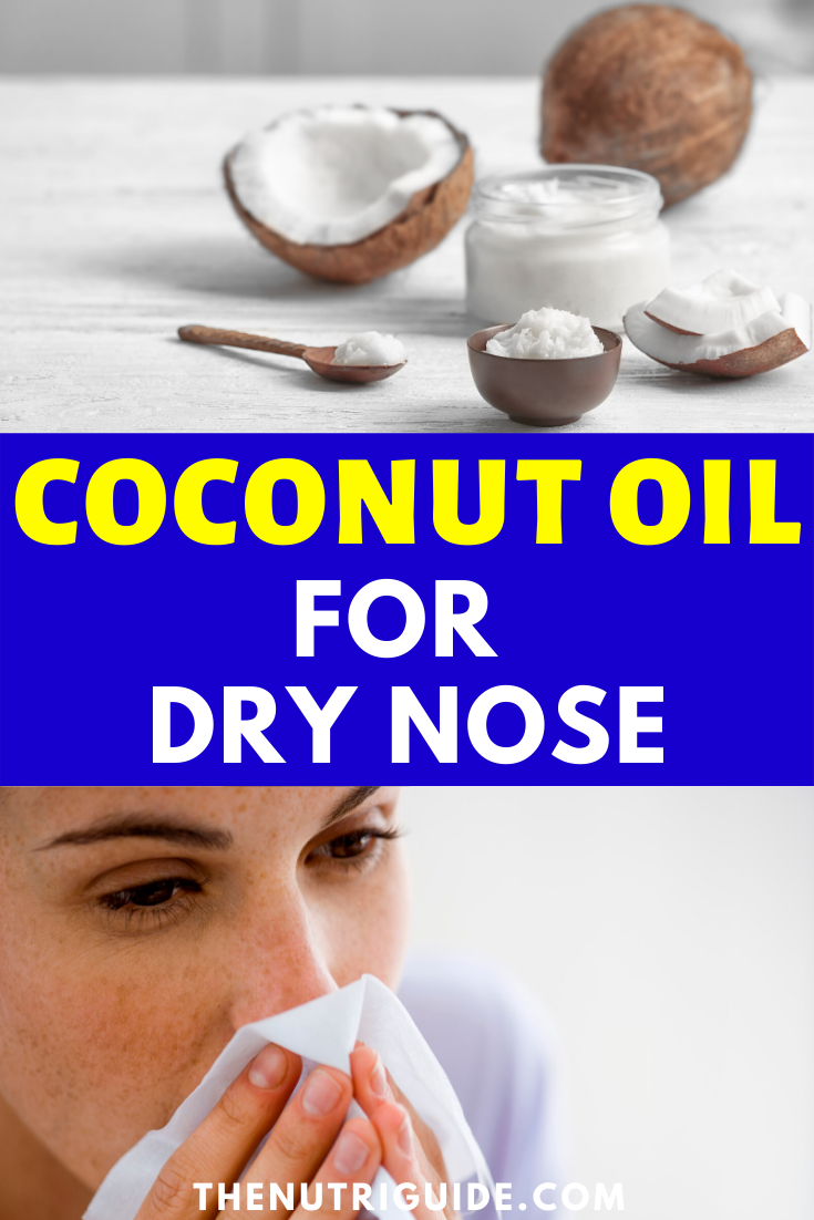 Coconut Oil For Dry Nose Get Natural Relief No More Irritation In 2020 Natural Relief Dry Nose Herbal Medicine