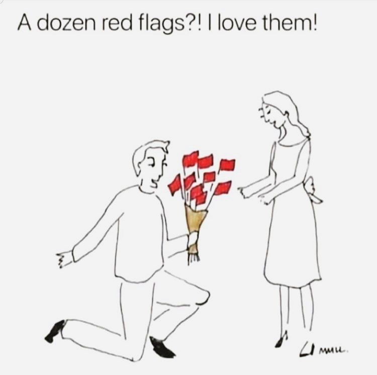 Dating Red Flags Funny Crush Memes Funny Memes Crush Memes