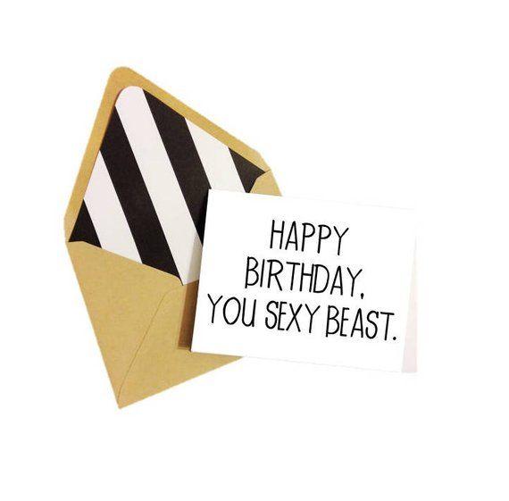 Happy Birthday You Sexy Beast Card Blank Birthday Card
