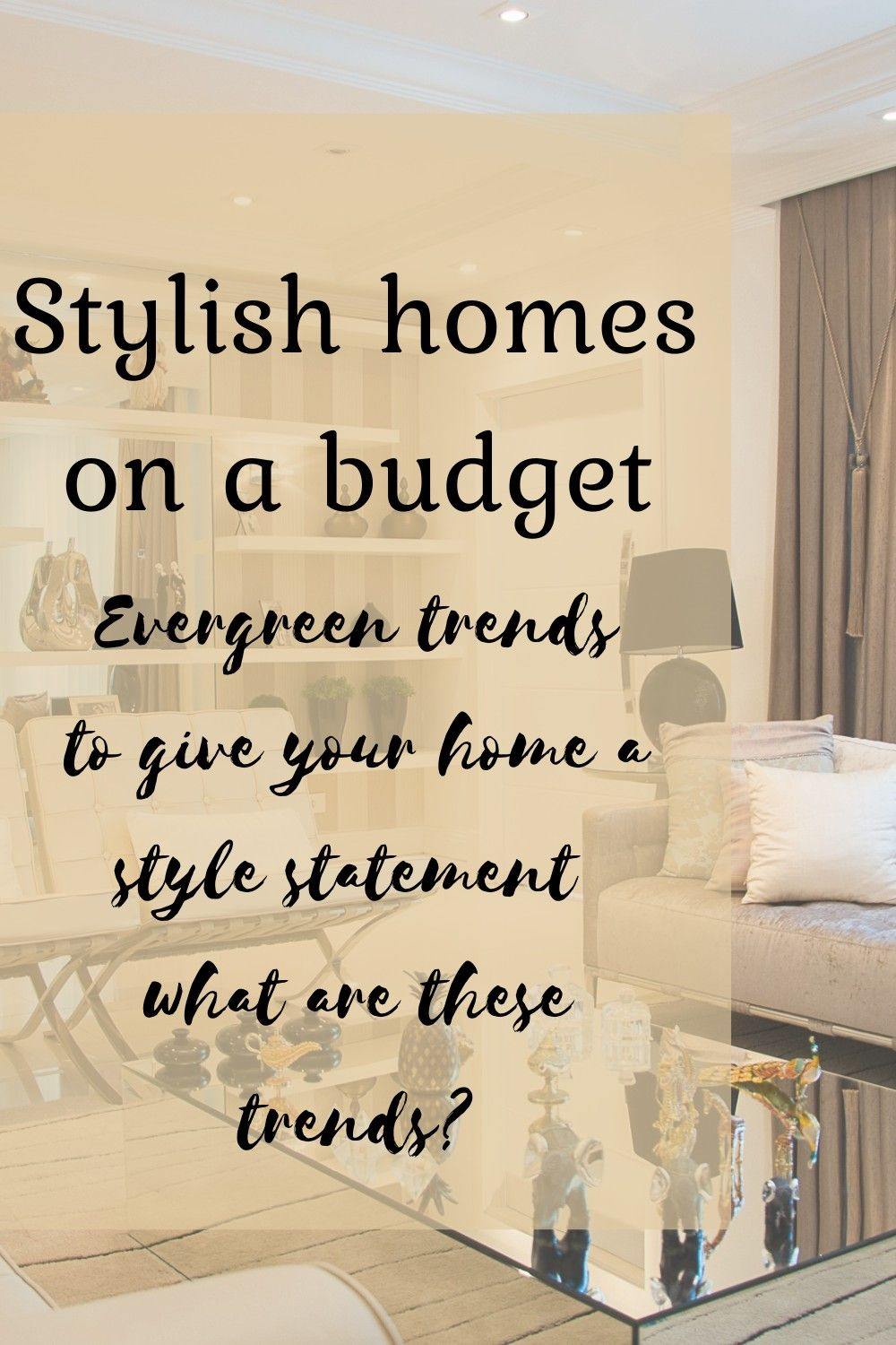 5 Evergreen Trends That Makes Your Home An Epitome Of Style In Seconds In 2020 House Is A Feeling Home Decor Tips Home Look