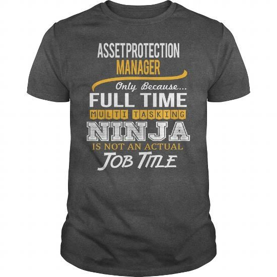 Awesome Tee For Asset Protection Manager T Shirts, Hoodies. Get it here ==► https://www.sunfrog.com/LifeStyle/Awesome-Tee-For-Asset-Protection-Manager-123667933-Dark-Grey-Guys.html?41382