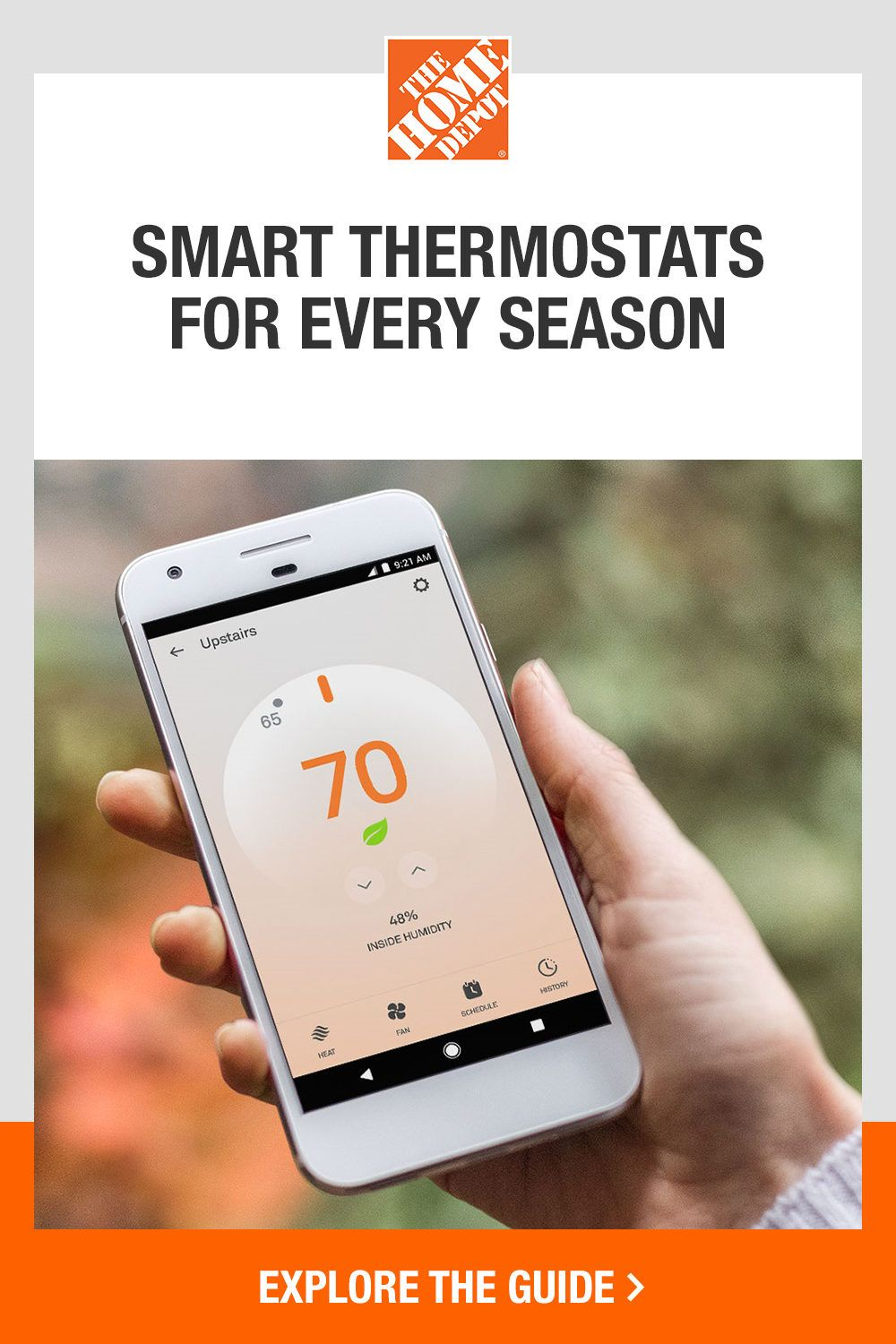 Upgrade your thermostat with help from The Home Depot. Smart thermostats are quickly becoming the most popular choice with their Wi-Fi and app capabilities. Plus, this thermostat types helps to lower monthly energy costs—great option for every season. Click to explore The Home Depot buying guide to find the right thermostat for your home.