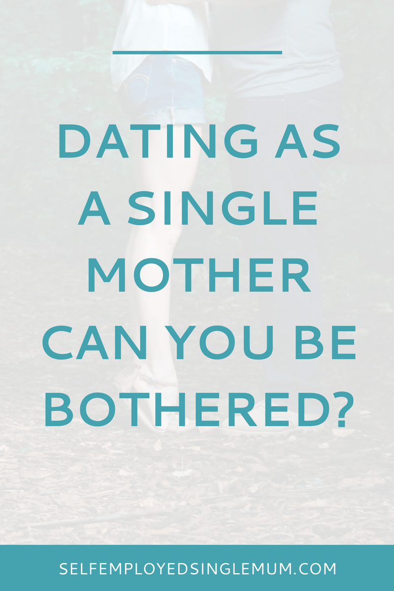Single parent and dating advice