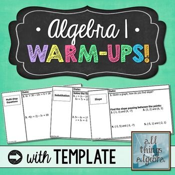 Algebra 1 Warm-Ups Smart boards, Bell ringers and Recording sheets