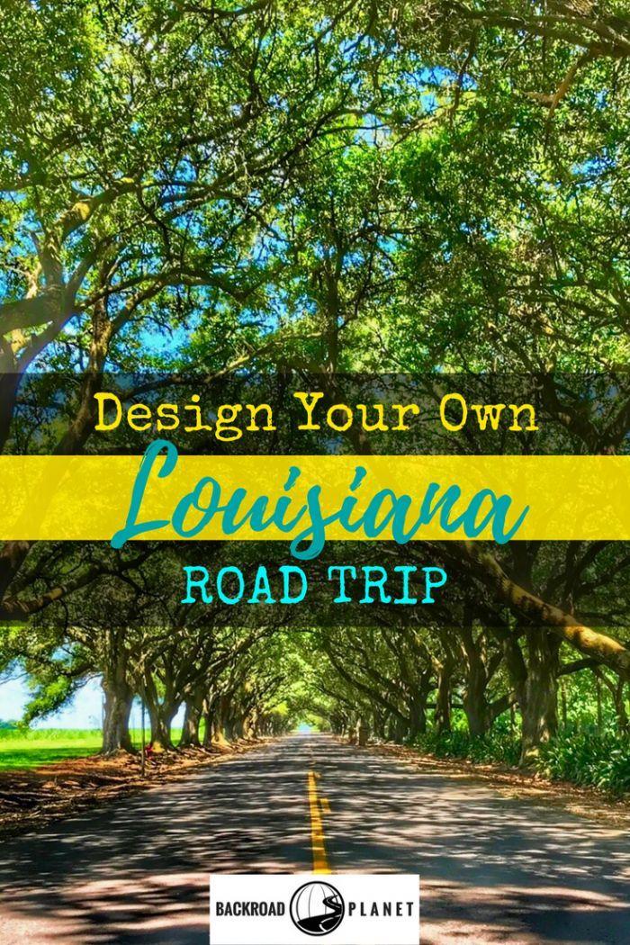 Design your own uniquely Louisiana road trip