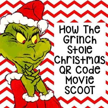 How the Grinch Stole Christmas QR Code Movie SCOOT | TpT Misc ...