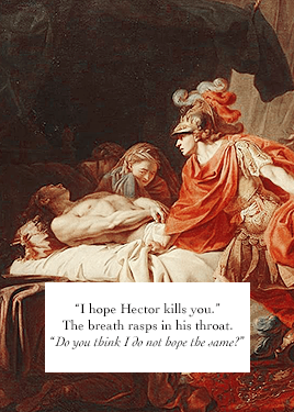 """moon-raisin: """" chapter nine // chapter thirty-one """" the song of achilles by madeline miller """" """""""