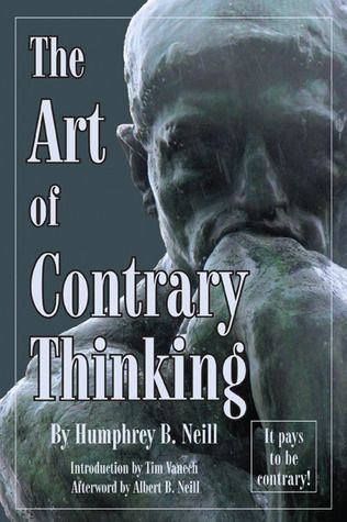 Pdf Download The Art Of Contrary Thinking By Humphrey Bancroft