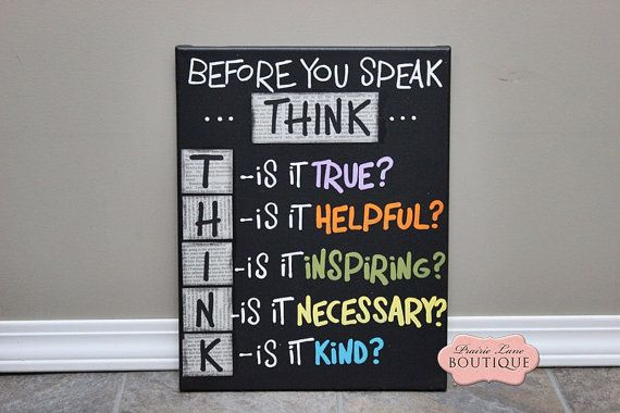 Before you speak THINK, rules, family, childrens rules, classrom art