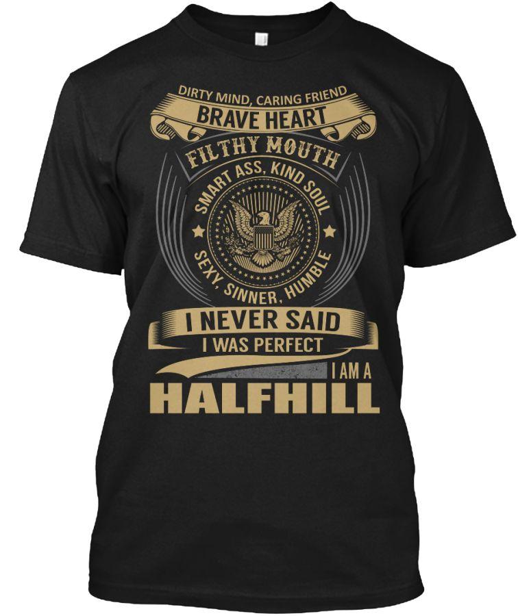 HALFHILL - I Never SaidIWas Perfect