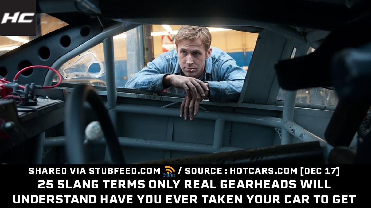 25 Slang Terms Only Real Gearheads Will Un Publication From Hotcars