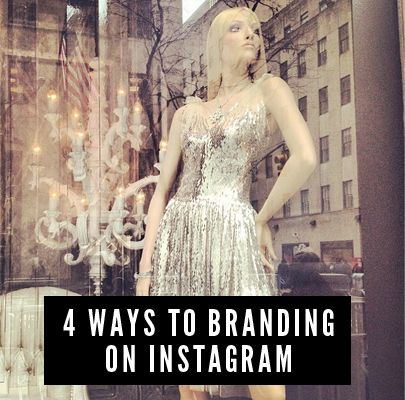 How you can successfully brand your Instagrams