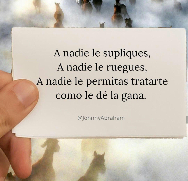 Ante Todo Dignidad Y Amor Propio Con Imagenes Dignidad Frases