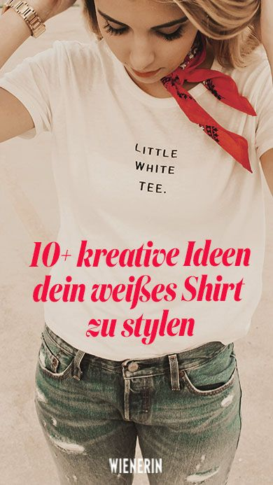 Das #weiße Shirt ist der perfekte Allrounder zu jeder Tageszeit. Wir zeigen, wie's geht. #fashion #mode #whiteshirt