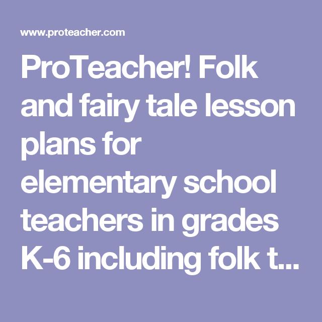 ProTeacher Folk and fairy tale lesson plans for elementary school – Fairy Tale Lesson Plans
