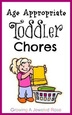 Growing A Jeweled Rose: Toddler Chores  best website for recipes for kids crafts