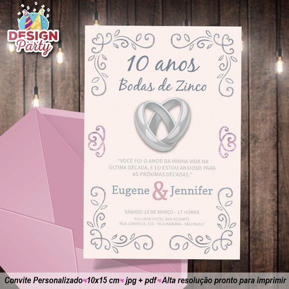 Convite Digital Bodas De Zinco 10 Anos Com Imagens Bodas De