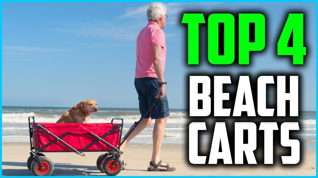 Top 4 Best Beach Carts In 2019 Beach cart, Beach, Best
