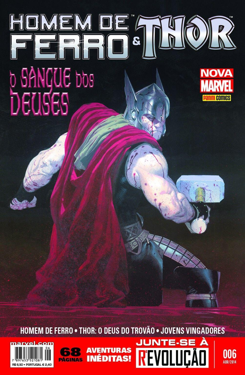 LIGA HQ - COMIC SHOP Homem de Ferro & Thor Marvel Now #6 - Thor - Marvel PARA OS NOSSOS HERÓIS NÃO HÁ DISTÂNCIA!!!