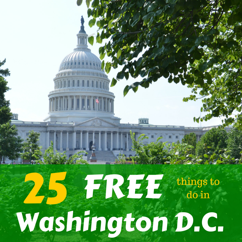 25 Free Things to do in Washington D.C. | tipsforfamilytrips.com