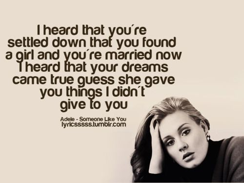 Adele-/Someone Like You | The song remembers when | Adele lyrics